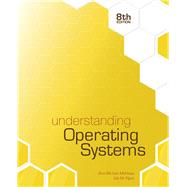 Understanding Operating Systems by McHoes, Ann; Flynn, Ida M., 9781305674257