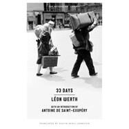 33 Days by WERTH, LEONJOHNSTON, AUSTIN D., 9781612194257