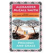 Precious and Grace by McCall Smith, Alexander, 9781432834258