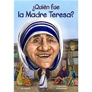 Quién fue la Madre Teresa?/ Who was Mother Teresa? by Gigliotti, Jim; Groff, David, 9781631134258