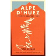 Alpe D'huez by Cossins, Peter, 9781781314258