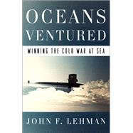 Oceans Ventured by Lehman, John, 9780393254259