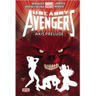 Uncanny Avengers Volume 5 by Remender, Rick; Greene, Sanford; Larroca, Salvador; Renaud, Paul; Acuna, Daniel, 9780785154259