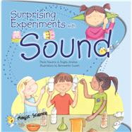 Surprising Experiments With Sound by Navarro, Paula; Jimenez, Angels; Cuxart, Bernadette, 9781438004259