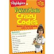Puzzlemania Crazy Codes by Highlights for Children, 9781629794259