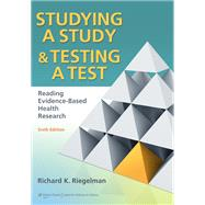 Studying A Study and Testing a Test Reading Evidence-based Health Research by Riegelman, Richard K., 9780781774260