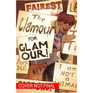 Fairest Vol. 5: The Clamour for Glamour by BUCKINGHAM, MARKBRAUN, RUSS, 9781401254261