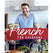 French for Everyone by Feildel, Manu; Dearnley, Ben, 9780143574262