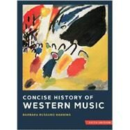 Concise History of Western Music with Total Access registration card by Hanning, Barbara Russano; Burkholder, J. Peter (CON); Grout, Donald J. (CON); Palisca, Claude V. (CON), 9780393124262