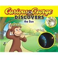 Curious George Discovers the Sun by Meier, Anna (ADP); Fallon, Joe, 9780544454262
