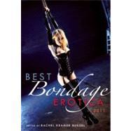 Best Bondage Erotica 2011 by Bussel, Rachel Kramer, 9781573444262