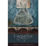 Carpathia by Woloch, Cecilia, 9781934414262