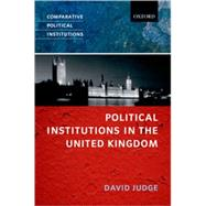 Political Institutions In The United Kingdom