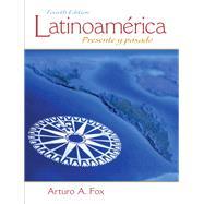 Latinoamérica Presente y pasado by Fox, Arturo A., 9780205794263