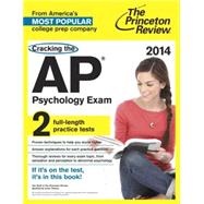Cracking the AP Psychology Exam, 2014 Edition by PRINCETON REVIEW, 9780804124263
