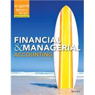 Financial and Managerial Accounting by Jerry J Weygandt, Paul D Kimmel, Donald E Kieso, 9781118334263