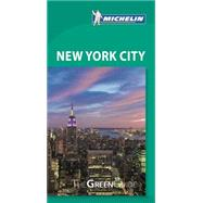 Michelin Green Guide New York City by Michelin Travel & Lifestyle, 9782067204263