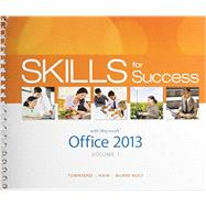 Skills for Success with Office 2013 Volume 1 & MyITLab with Pearson eText -- Access Card -- for Skills for Success with Office 2013 Package by Townsend, Kris; Hain, Catherine; Gaskin, Shelley; Murre-Wolf, Stephanie, 9780133894264