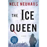 The Ice Queen A Novel by Neuhaus, Nele, 9780312604264