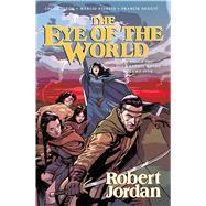 The Eye of the World: The Graphic Novel, Volume Five by Jordan, Robert; Dixon, Chuck; Fiorito, Marcio; Nuguit, Francis, 9780765374264