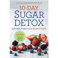 10-Day Sugar Detox by Rockridge Press; White, Dana Angelo, 9781623154264