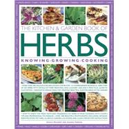 The Kitchen & Garden Book of Herbs by Houdret, Jessica; Farrow, Joanna, 9781780194264
