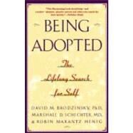 Being Adopted : The Lifelong Search for Self by BRODZINSKY, DAVID M.SCHECTER, MARSHALL D., 9780385414265