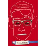 Kasher in the Rye by Kasher, Moshe, 9780446584265