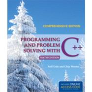 Programming and Problem Solving With C++ by Dale, Nell; Weems, Chip, 9781449694265
