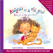 Abigail Is a Big Girl by Hoffman, Don; Dakins, Todd, 9781943154265