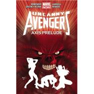 Uncanny Avengers Volume 5 by Remender, Rick; Bunn, Cullen; Greene, Sanford; Larroca, Salvador; Walta, Gabriel Hernandez, 9780785154266