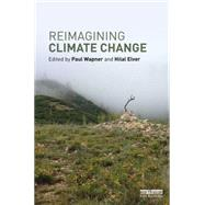 Reimagining Climate Change by Wapner; Paul, 9781138944268