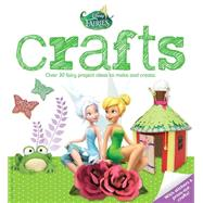 Disney Fairies Crafts by Parragon, 9781472334268
