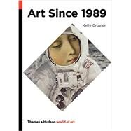 Art Since 1989 by Grovier, Kelly, 9780500204269