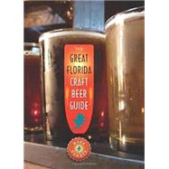 The Great Florida Craft Beer Guide by Denote, Mark, 9780942084269
