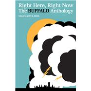 Right Here, Right Now by Biehl, Jody K., 9780997774269