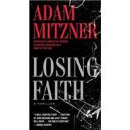 Losing Faith by Mitzner, Adam, 9781476764269