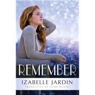 Remember by Jardin, Izabelle; Mcgill, Jaime, 9781503934269