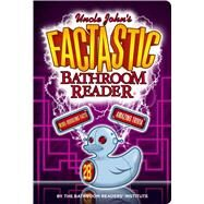 Uncle John's Factastic Bathroom Reader by Unknown, 9781626864269
