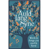 Auld Lang Syne by Dolby, Karen, 9781782434269