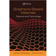 Graphene-Based Materials: Science and Technology by Alwarappan; Subbiah, 9781439884270