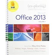 Exploring Microsoft Office 2013, Volume 1 & MyITLab with Pearson eText -- Access Card -- for Exploring with Office 2013 Package by Poatsy, Mary Anne; Mulbery, Keith; Krebs, Cynthia; Hogan, Lynn; Rutledge, Amy M.; Grauer, Robert T., 9780133584271