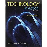 Technology In Action, Complete Plus MyITLab with Pearson eText -- Access Card Package by Evans, Alan; Martin, Kendall; Poatsy, MaryAnne, 9780133894271