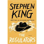 The Regulators by Bachman, Richard, 9781501144271