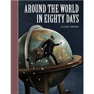 Around the World in Eighty Days by Verne, Jules; McKowen, Scott; Pober, Arthur, 9781402754272