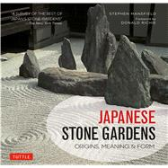 Japanese Stone Gardens by Mansfield, Stephen; Richie, Donald, 9784805314272