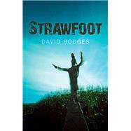 Strawfoot by Hodges, David, 9780719814273