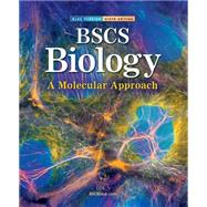 BSCS Biology: A Molecular Approach, Student Edition by Unknown, 9780078664274