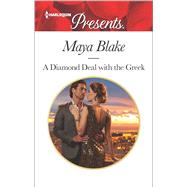 A Diamond Deal with the Greek by Blake, Maya, 9780373134274