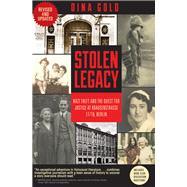 Stolen Legacy by Gold, Dina; Eizenstat, Stuart E., 9781634254274